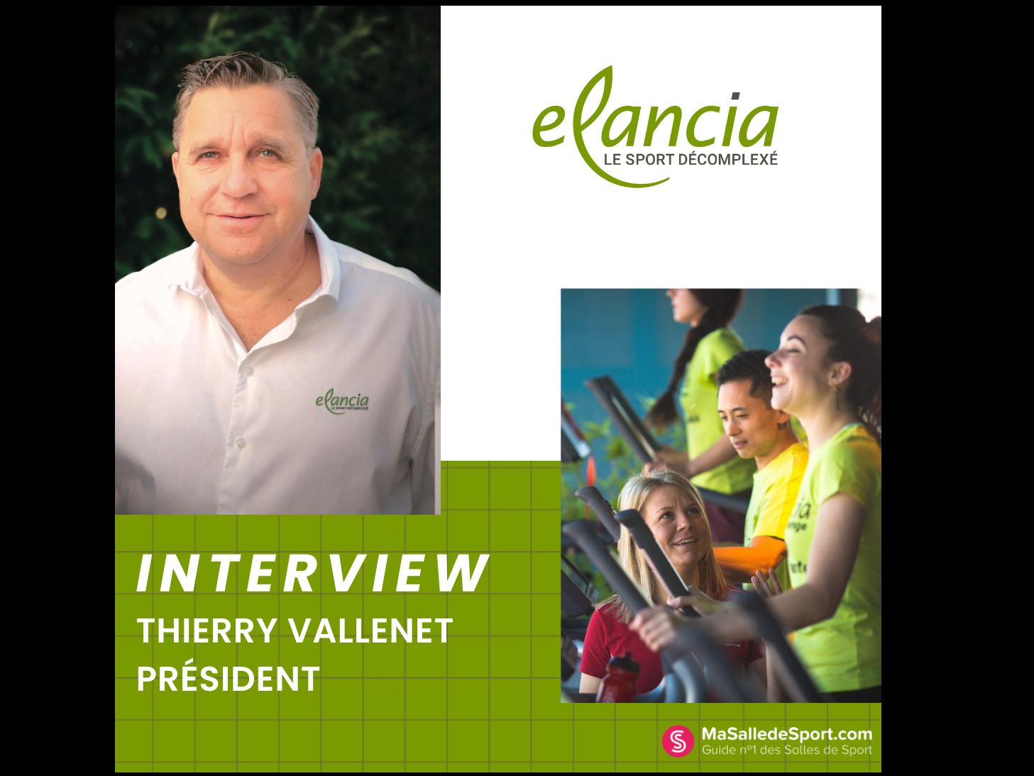 Interview de Thierry Vallenet - Président d'Elancia