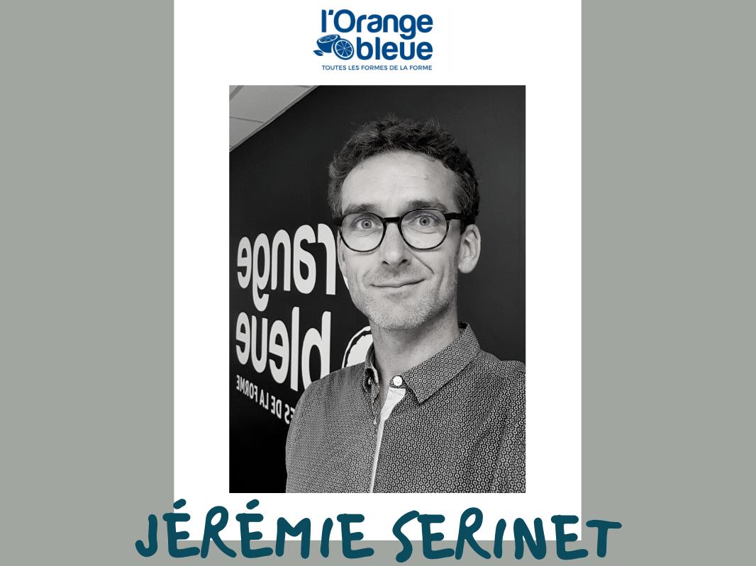 Interview de Jérémie Serinet - L'Orange Bleue