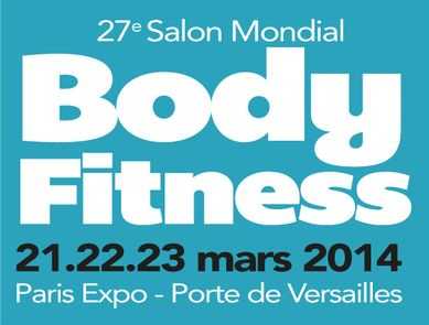 27ème édition du Salon Mondial Body Fitness 2014
