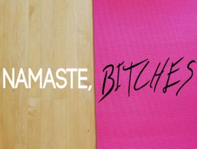 Namaste Bitches, la web série qui fait fureur !