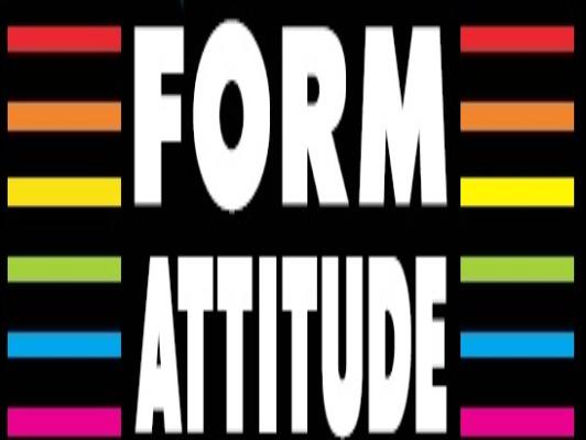 form' attitude